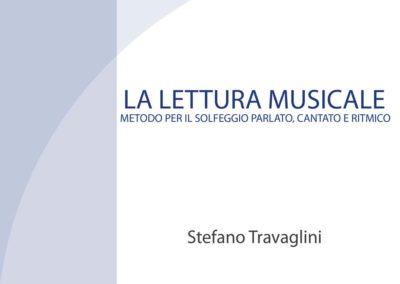 La lettura musicale - Stefano Travaglini